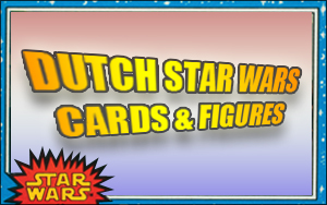 Dutch Star WArs Cards and Figures