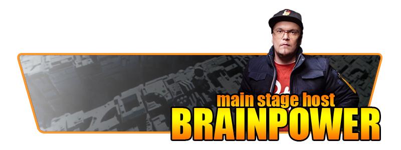 Main Stage host Brainpower
